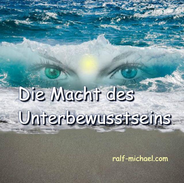 Die Macht des Unterbewusstseins, Ralf Michael Coach für Lebensfreude