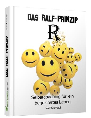"""Mein Buch """"DAS RALF-PRINZIP"""""""